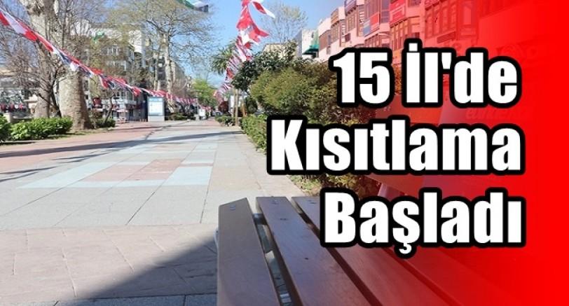 15 İl'de Sokağa Çıkma Yasağı Başladı