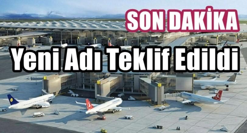 3. Havaalanı Yeni Adı Ne Olacak