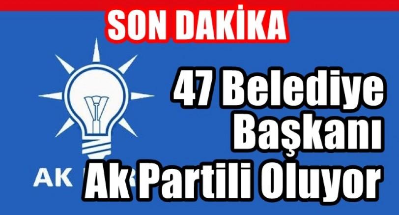 47 Belediye ve Belde Başkanı Ak Partiye Geçiyor