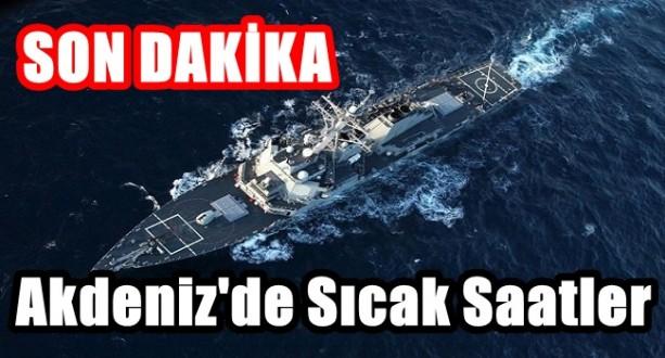 Akdeniz'de Tehlikeli Gerginlik