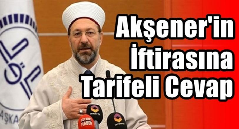 Akşener'in İftirasına Diyanet'ten Tarifeli Cevap