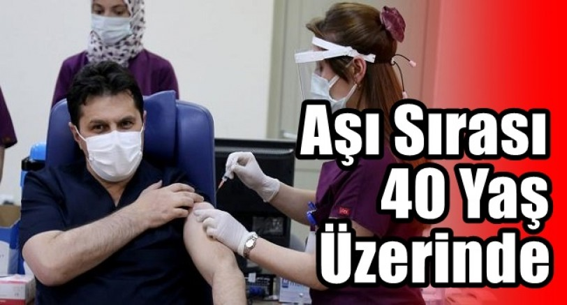 Aşı Sırası 40 Yaş Üzerinde