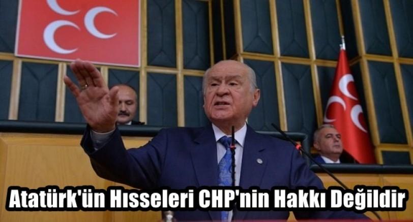 Atatürk'ün Hisseleri CHP'nin Hakkı Değildir
