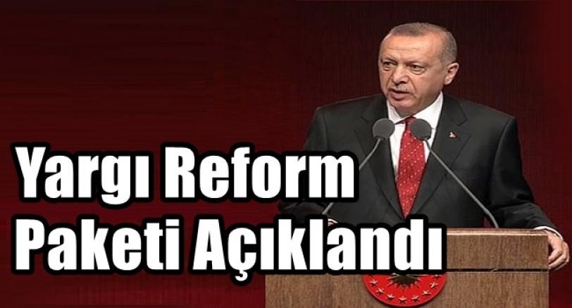 Başkan Erdoğan Yargı Reformunu Açıkladı