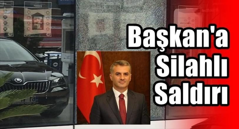 Belediye Başkanı'na Silahlı Saldırı