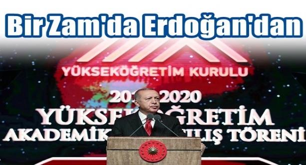 Bir Zam Haberi de Erdoğan'dan