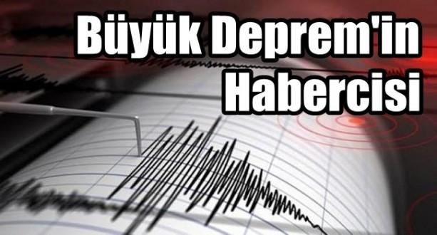 Büyük Deprem'in Habercisi