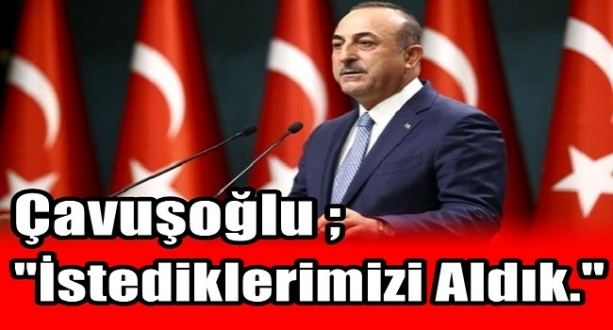 Çavuşoğlu 13 Maddelik Anlaşmayı Açıkladı