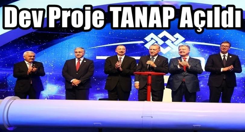 Dev Proje TANAP Açıldı
