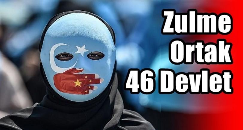 Doğu Türkistan'da 46 Devlet Zulme Ortak Oldu