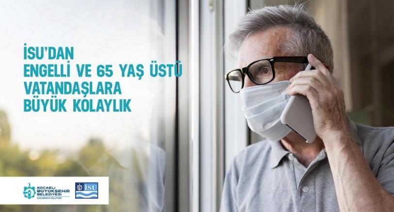 Engelli ve 65 Yaş Üstü Vatandaşlara Kolaylık