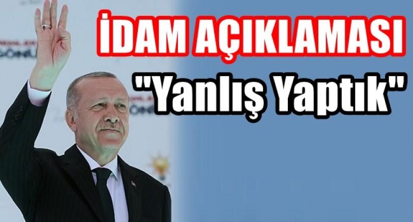 Erdoğan'dan İdam Açıklaması