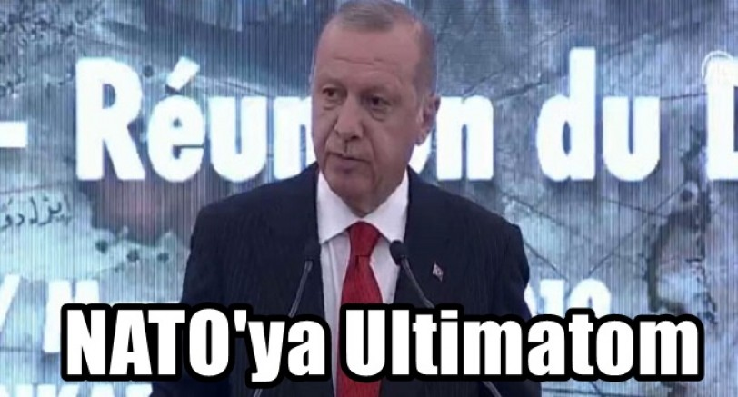 Erdoğan'dan NATO'ya Ultimatom