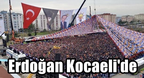 Erdoğan Kocaeli'de Halka Hitap Etti