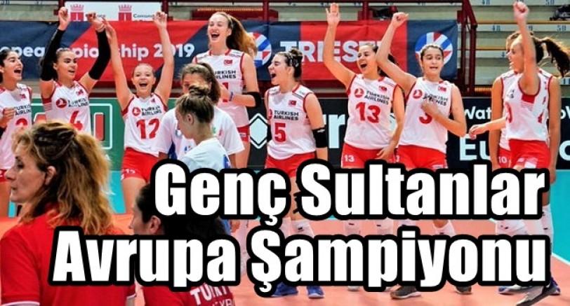 Genç Sultanlar Avrupa Şampiyonu Oldu