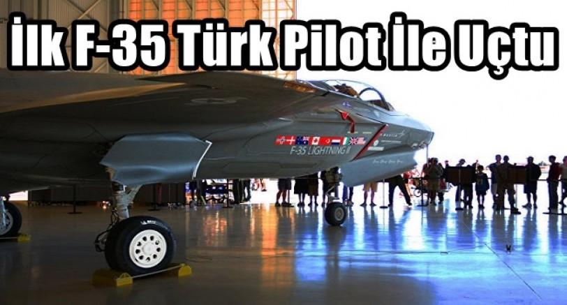 İlk F-35 Türk Pilot İle Uçtu