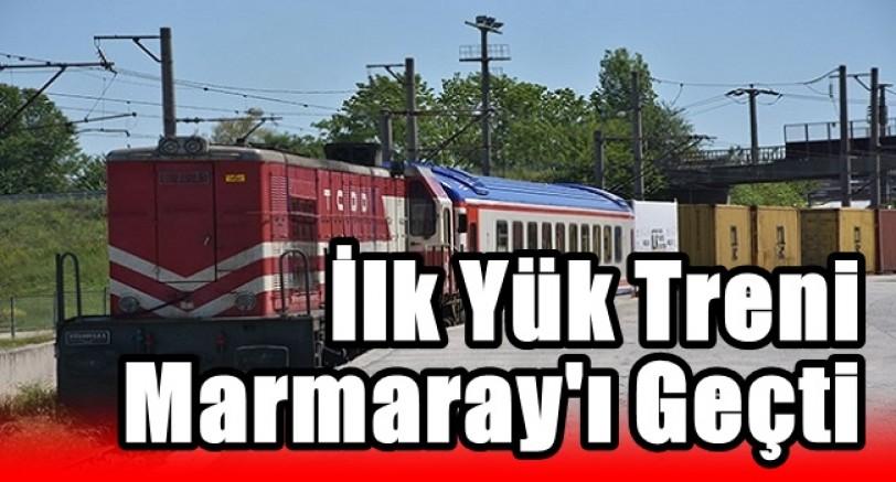 İlk Yük Treni Marmaray'ı Geçti