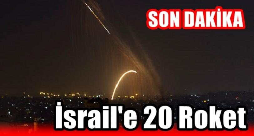 İsrail'e 20 Roket Fırlatıldı