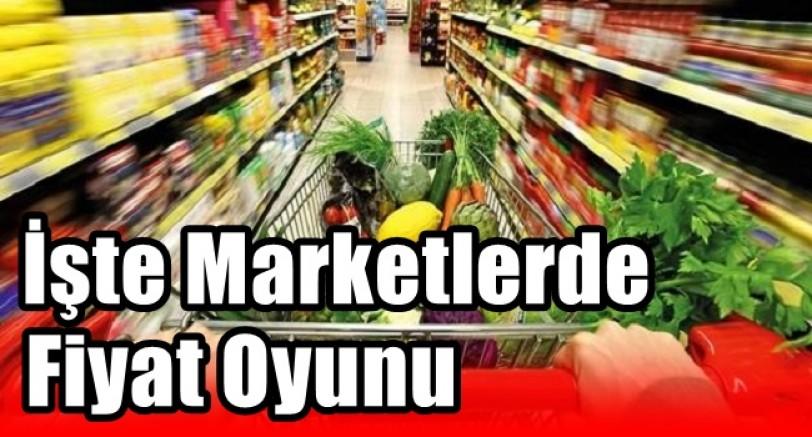 İşte Marketlerde Fiyat Oyunu