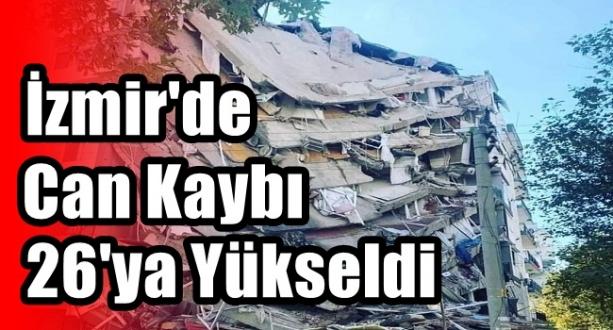 İzmir Depreminde Can Kaybı 26'ye Yükseldi