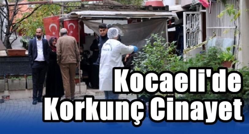 Kocaeli'de Korkunç Cinayet