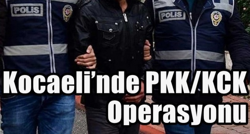 Koceli'de PKK/KCK Operasyonu