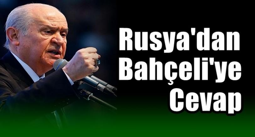 Rusya'dan Devlet Bahçeli'ye Cevap