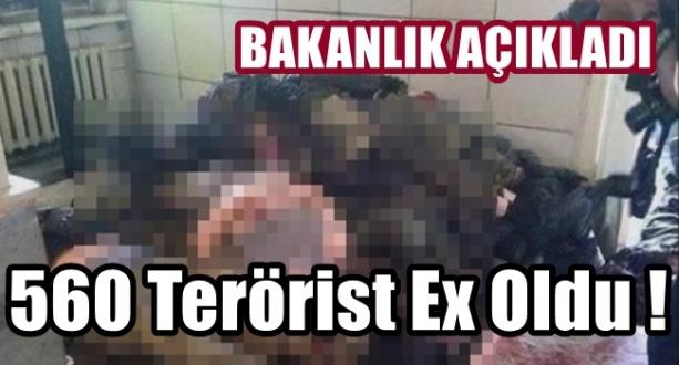 Savunma Bakanlığından Açıklama 560 Terörist Öldürüldü