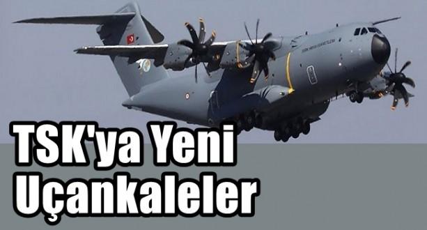 TSK'ya Yeni Uçankaleler