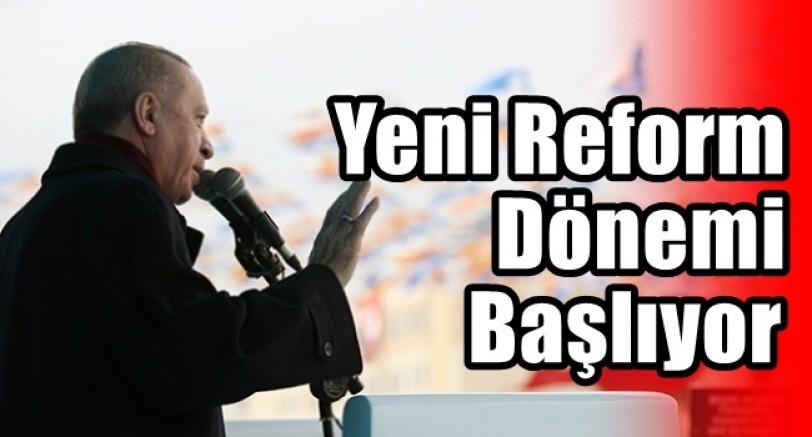 Türkiye'de Yeni Reform Dönemi Başlıyor
