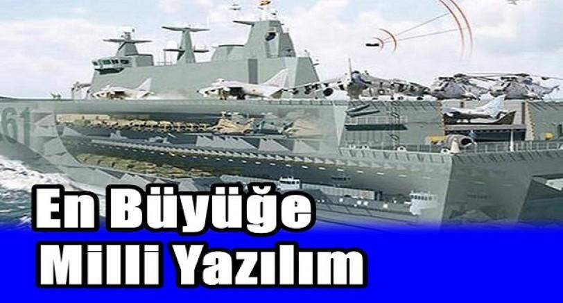 Türkiye'nin En Büyük Savaş Gemisine Milli Yazılım