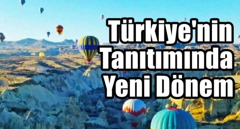 Türkiye'nin Tanıtımında Yeni Dönem