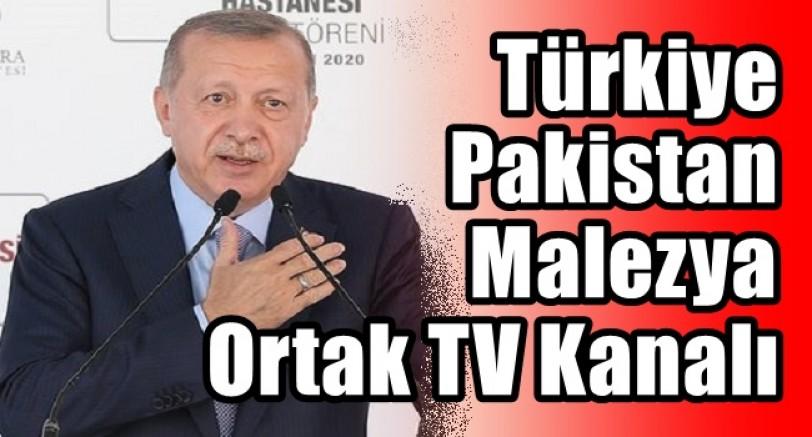 Türkiye Pakistan Malezya Ortak TV Kanalı Kuruyor
